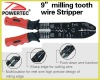 """9"""" milling tooth wire stripper"""